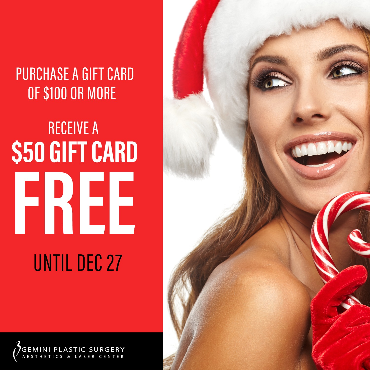 Purchase a gift card of $100 or more, Receive a $50 gift card for free at Gemini Plastic Surgery in Rancho Cucamonga
